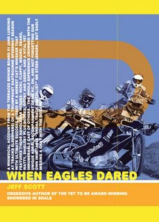 When Eagles Dared – New Book!